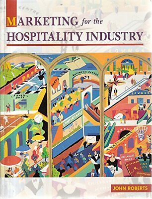 Marketing For The Hospitality Industry by Roberts, John Paperback Book The Cheap