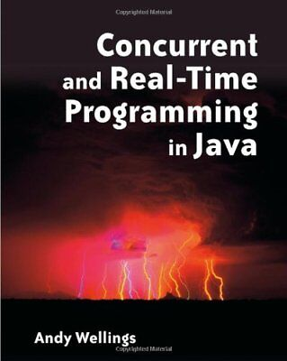 Concurrent and Real-time Programming in Java by Wellings, Andrew Paperback Book