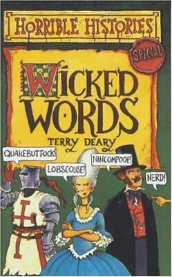 Wicked Words (Horrible Histories Special) by Terry Deary Paperback Book The