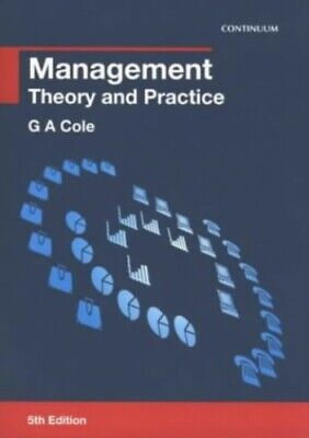 Management: Theory and Practice by Cole, G. A. Paperback Book The Cheap Fast