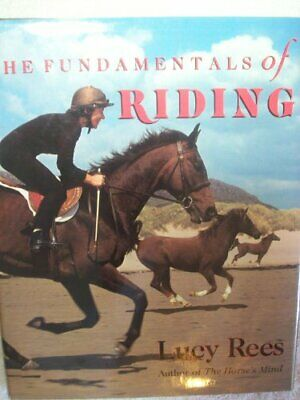 The Fundamentals of Riding by Rees, Lucy Book The Cheap Fast Free Post