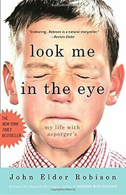 Look Me in the Eye: My Life with Asperger's by Robison, John Elder Book The