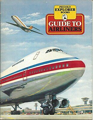 Guide to Airliners (Piccolo Books) by Explorers Paperback Book The Cheap Fast
