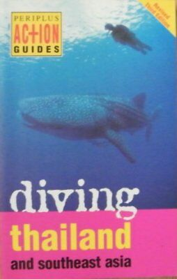Diving Thailand: And Southeast Asia (Periplus Act... by Williams, John Paperback