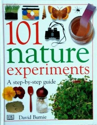 101 Nature Experiments by Burnie, David Hardback Book The Cheap Fast Free Post