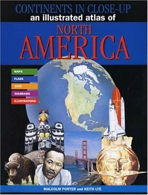 An Illustrated Atlas of North America (Continents... by Malcolm Porter Paperback