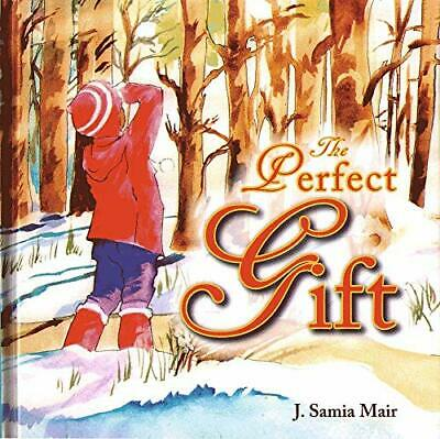 The Perfect Gift by Mair, J. Samia Hardback Book The Cheap Fast Free Post