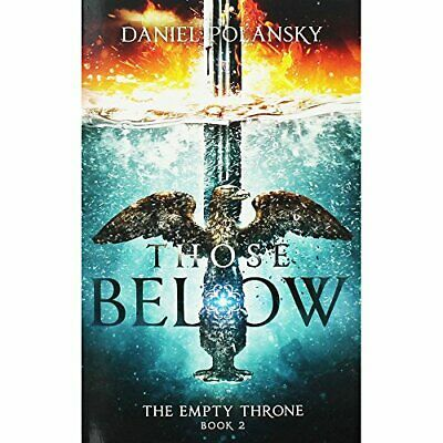 Those Below - The Empty Throne Book 2 Book The Cheap Fast Free Post