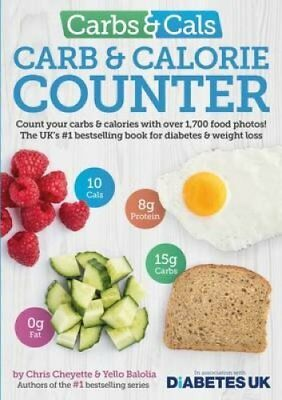 Carbs & Cals Carb & Calorie Counter Count Your Carbs & Calories... 9781908261151