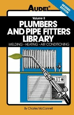 Plumbers and Pipe Fitters Library, Vol. 2: Welding