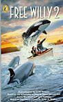 Free Willy 2: Novelisation: The Adventure Home, Strasser, Todd, Very Good Book