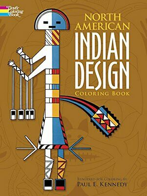 North American Indian Design Coloring Book (Dover Design Col... by Kennedy, Paul