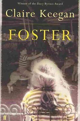 Foster by Claire Keegan 9780571255658 (Paperback, 2010)