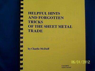 Forgotten Tricks/hints Learn What The Sheet Metal Old Timers Took 2 Their Graves