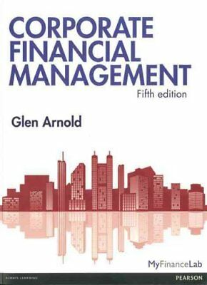 Corporate Financial Management by Glen Arnold 9780273758839 (Paperback, 2012)