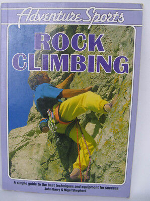 Rock Climbing - A simple guide to climbing techniques