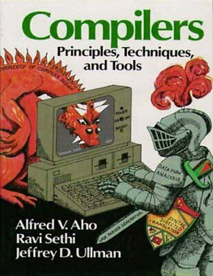 Compilers: Principles, Techniques and Tools by Ullman, J.D. Paperback Book The