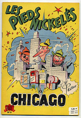 Pieds Nickelés n°31 A Chicago Pellos Ed. SPE TBE