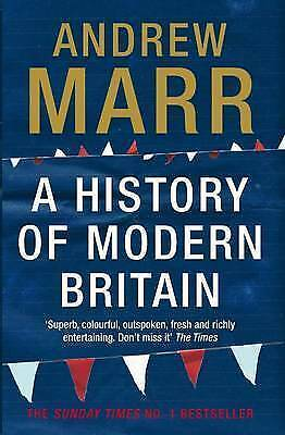 A History of Modern Britain by Andrew Marr (New Paperback Book)
