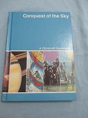 Childcraft How and Why Library Annual 1985 Conquest of the Sky Encyclopedia