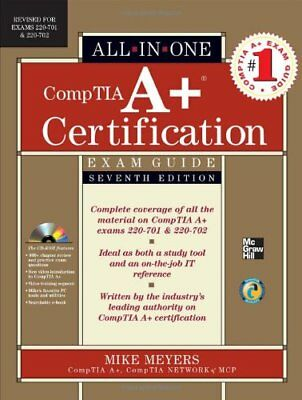 CompTIA A+ Certification All-in-One Exam Guide, Se