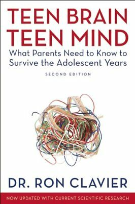 Teen Brain, Teen Mind: What Parents Need to Know t
