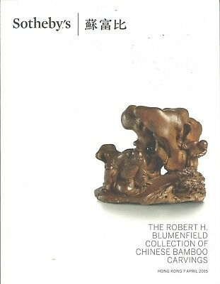 SOTHEBY'S HK CHINESE BAMBOO CARVINGS BLUMENFIELD Collection Catalog 2015