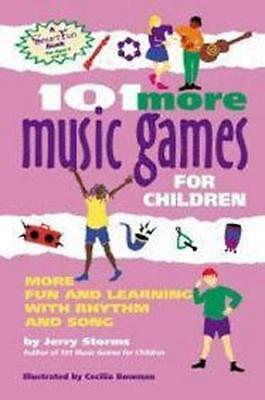 NEW 101 More Music Games for Children By Jerry Storms Paperback Free Shipping