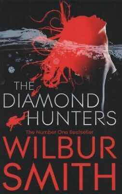 NEW The Diamond Hunters By Wilbur Smith  Paperback Free Shipping