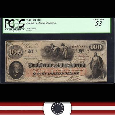 T-41 1862 $100 CONFEDERATE STATES  Civil War CSA Currency PCGS 53  24855