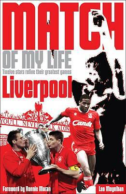 Liverpool Football Club, Match Of My Life, Paperback, New Book