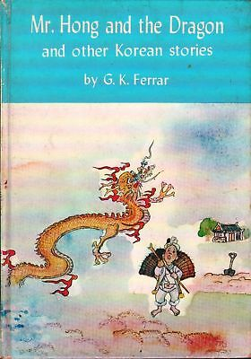 mr hong and the dragon by g.k.ferrar .signed copy !