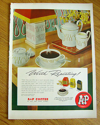 1948 A & P Coffee Ad  Worth Repeating!