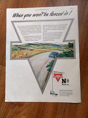 1945 Conoco Continental Oil Company Ad Nth Motor Oil  Won't be Fenced In