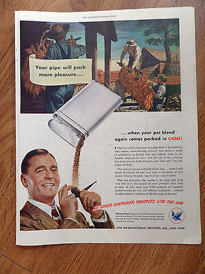 1946 Can Manufacturers Institute New York Ad  Pipe Tobacco Packed in CANS