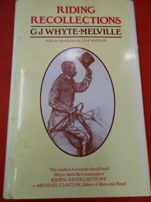 Riding Recollections by Melville, G.J.Whyte- Hardback Book The Cheap Fast Free