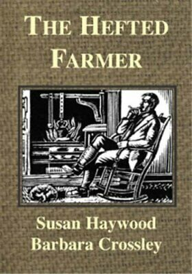 The Hefted Farmer by Crossley, Barbara Paperback Book The Cheap Fast Free Post