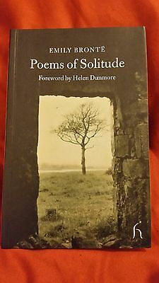 Emily Bronte.  Poems of Solitude. Helen Dunmore. 2004. First edition.