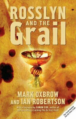Rosslyn and the Grail by Oxbrow, Mark Paperback Book The Cheap Fast Free Post