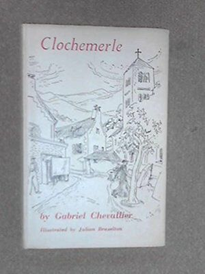 Clochemerle by Gabriel Chevallier Hardback Book The Cheap Fast Free Post