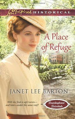 A Place of Refuge (Love Inspired HistoricalBoardi