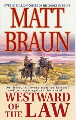 Westward of the Law by Braun, Matt Paperback Book The Cheap Fast Free Post