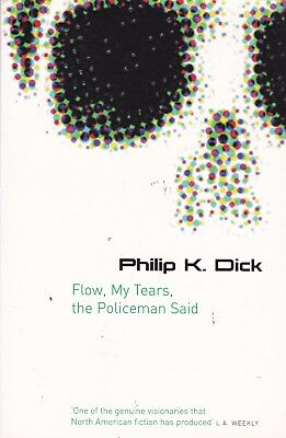 Flow My Tears, The Policeman Said by Philip K. Dick (Paperback) White Cover