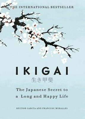 NEW Ikigai By Hector Garcia Hardcover Free Shipping