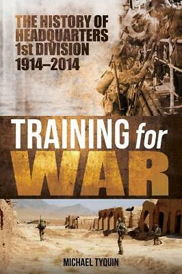 NEW Training for War By Michael Tyquin Hardcover Free Shipping