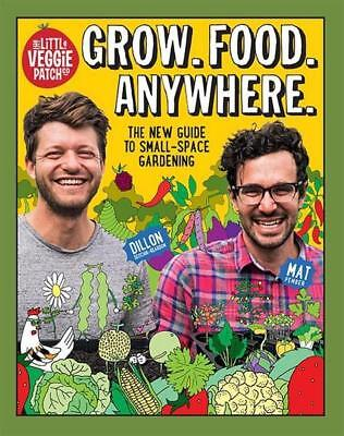 NEW Grow. Food. Anywhere. By Mat Pember Flexi Bound Book Free Shipping
