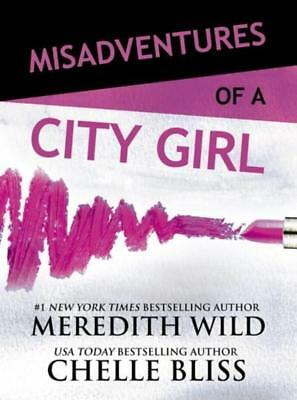NEW Misadventures of a City Girl By Meredith Wild Paperback Free Shipping
