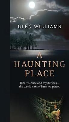 NEW A Haunting Place By Glen Williams Paperback Free Shipping