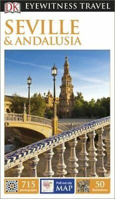 DK Eyewitness Travel Guide Seville and Andalucia by DK 9780241189245