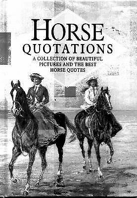 Horse Quotations (In Quotations), , Very Good Book